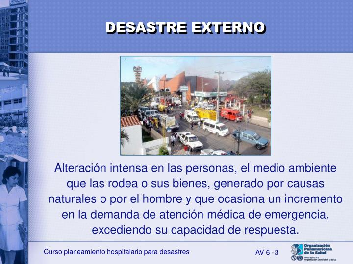 DESASTRE EXTERNO
