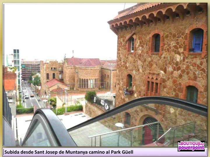 Subida desde Sant Josep de Muntanya camino al Park Güell