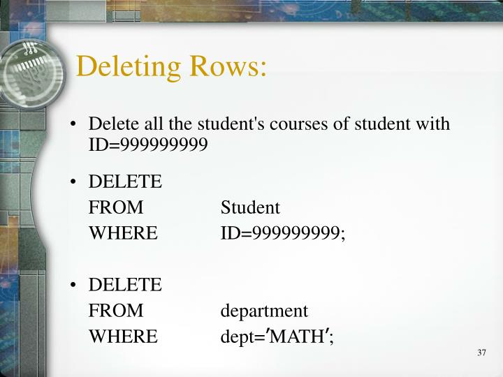 Deleting Rows: