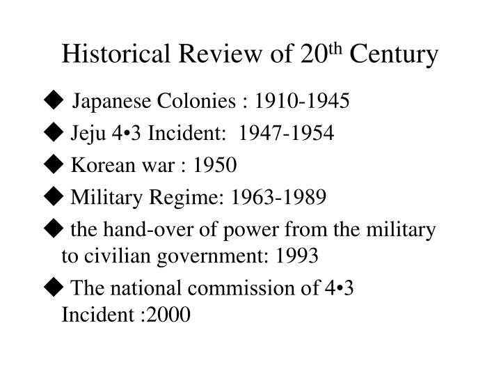 Historical Review of 20