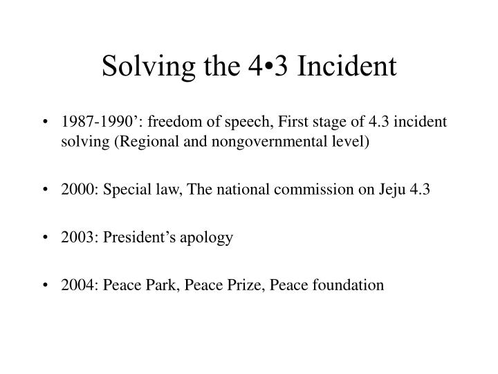 Solving the 4•3 Incident