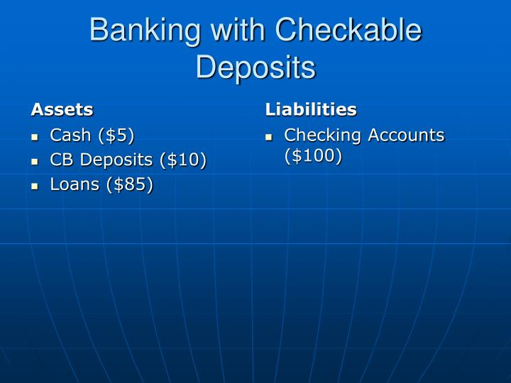Banking with Checkable Deposits