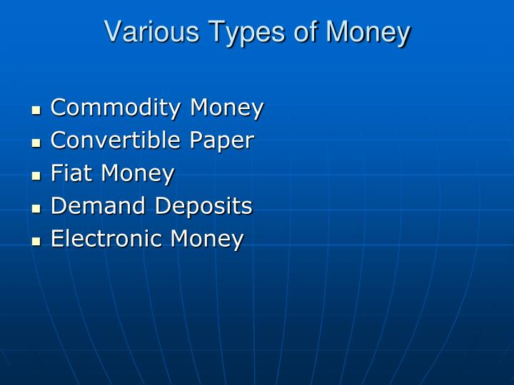 Various Types of Money