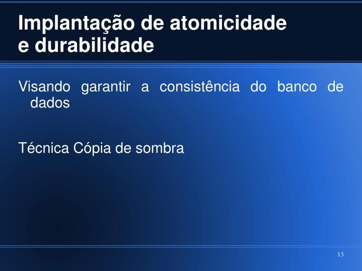 Implantação de atomicidade