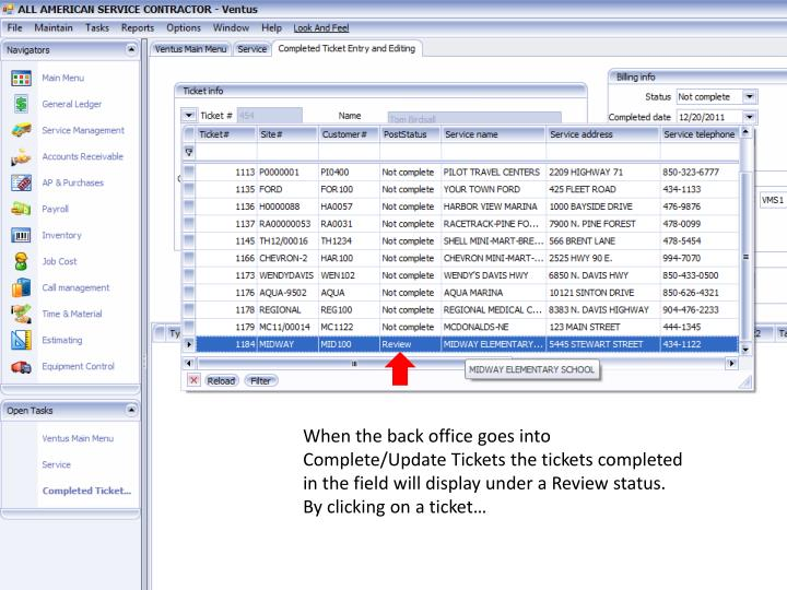When the back office goes into Complete/Update Tickets the tickets completed in the field will display under a Review status.  By clicking on a ticket…