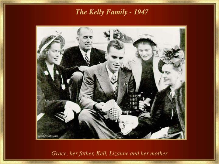 The Kelly Family - 1947