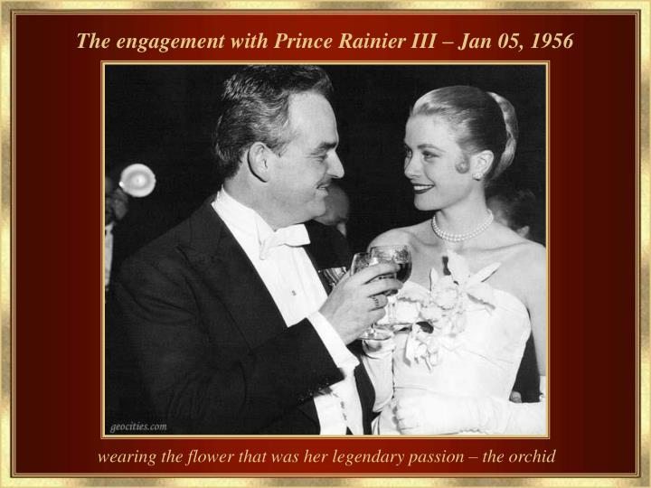 The engagement with Prince Rainier III – Jan 05, 1956