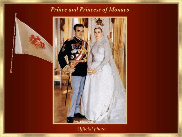 Prínce and Princess of Monaco