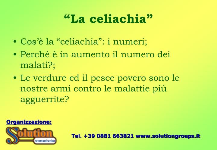 """""""La celiachia"""""""
