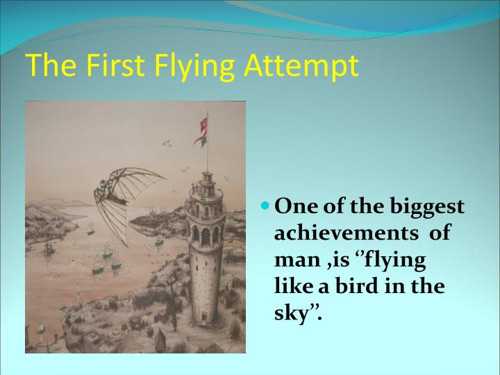 The First Flying Attempt