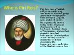 who is piri reis