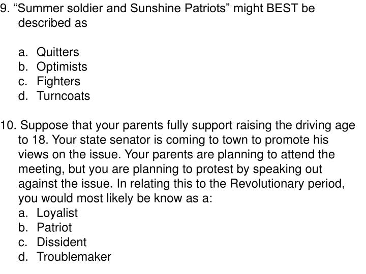 """9. """"Summer soldier and Sunshine Patriots"""" might BEST be described as"""
