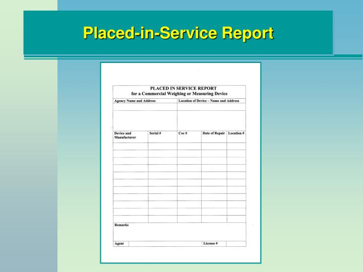 Placed-in-Service Report