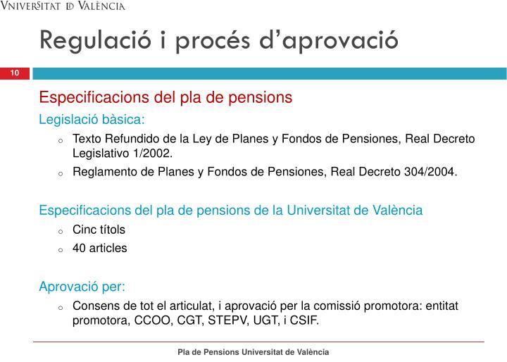 Regulació i procés d'aprovació