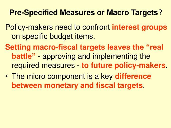 Pre-Specified Measures or Macro Targets