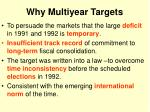 why multiyear targets