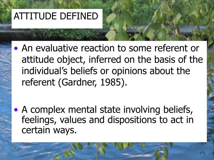 ATTITUDE DEFINED