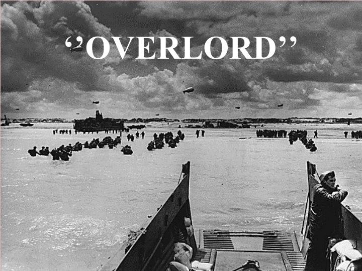 ''OVERLORD''