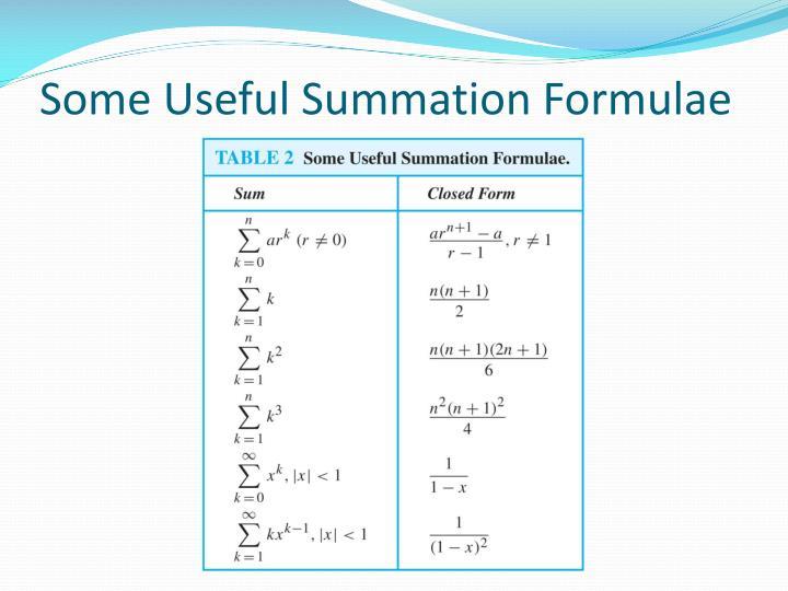 Some Useful Summation Formulae