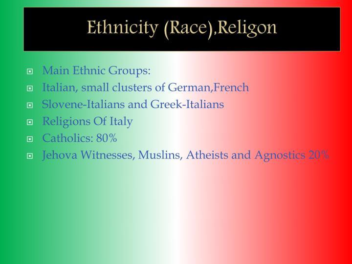 Ethnicity (Race),Religon