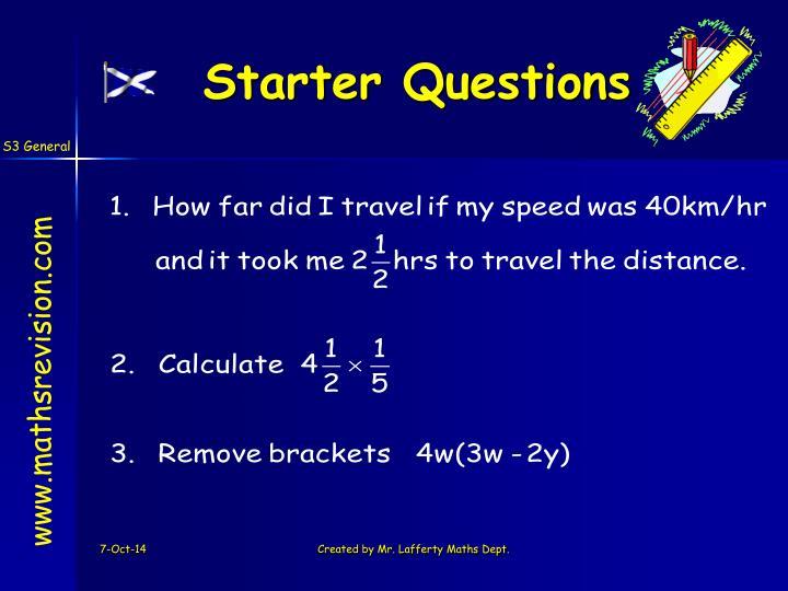 Starter Questions