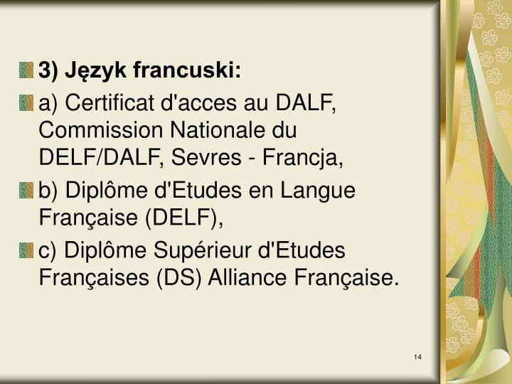 3) Język francuski: