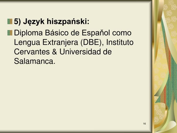 5) Język hiszpański:
