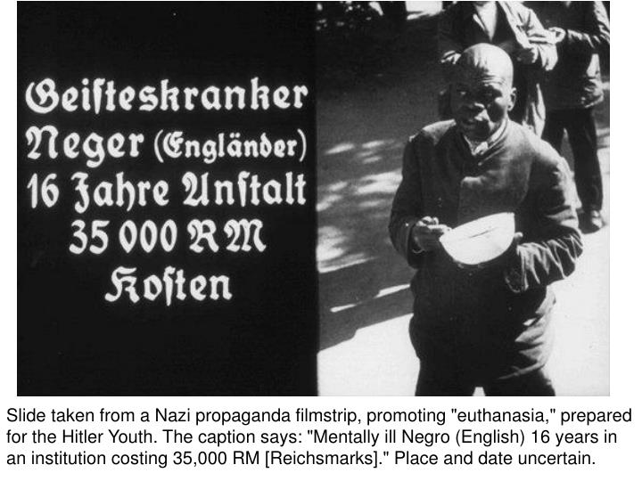 """Slide taken from a Nazi propaganda filmstrip, promoting """"euthanasia,"""" prepared for the Hitler Youth. The caption says: """"Mentally ill Negro (English) 16 years in an institution costing 35,000 RM [Reichsmarks]."""" Place and date uncertain."""