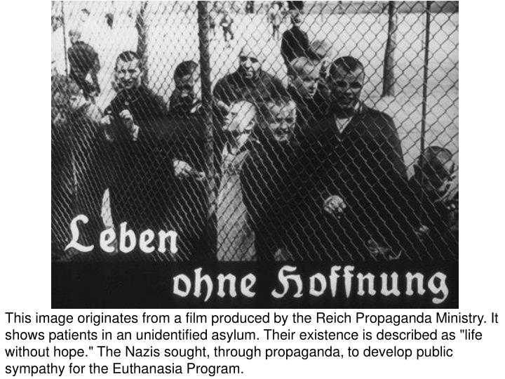 """This image originates from a film produced by the Reich Propaganda Ministry. It shows patients in an unidentified asylum. Their existence is described as """"life without hope."""" The Nazis sought, through propaganda, to develop public sympathy for the Euthanasia Program."""