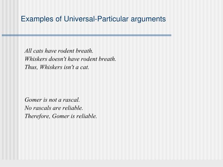 Examples of Universal-Particular arguments