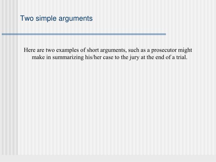 Two simple arguments