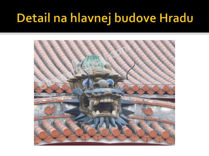 Detail na hlavnej budove Hradu