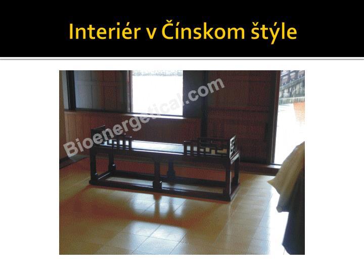 Interiér v Čínskom štýle