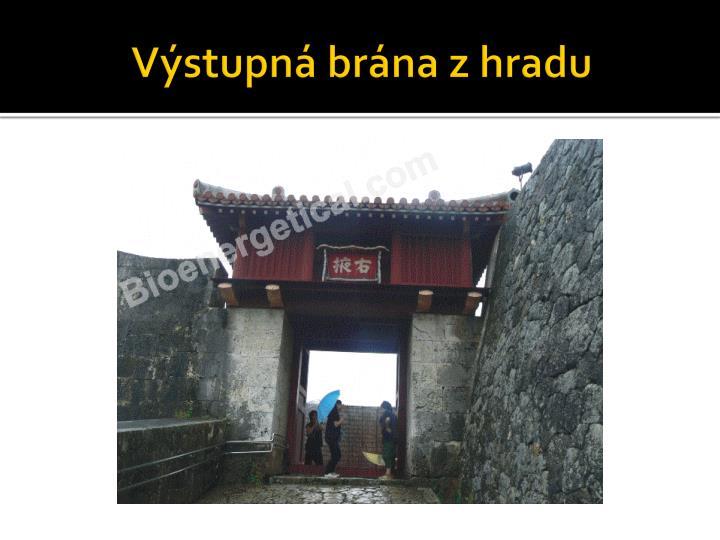 Výstupná brána z hradu