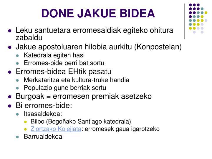 DONE JAKUE BIDEA