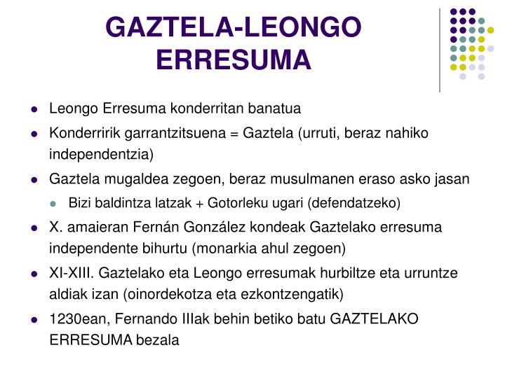 GAZTELA-LEONGO ERRESUMA