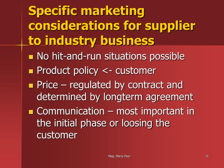 Specific marketing considerations for supplier to industry business