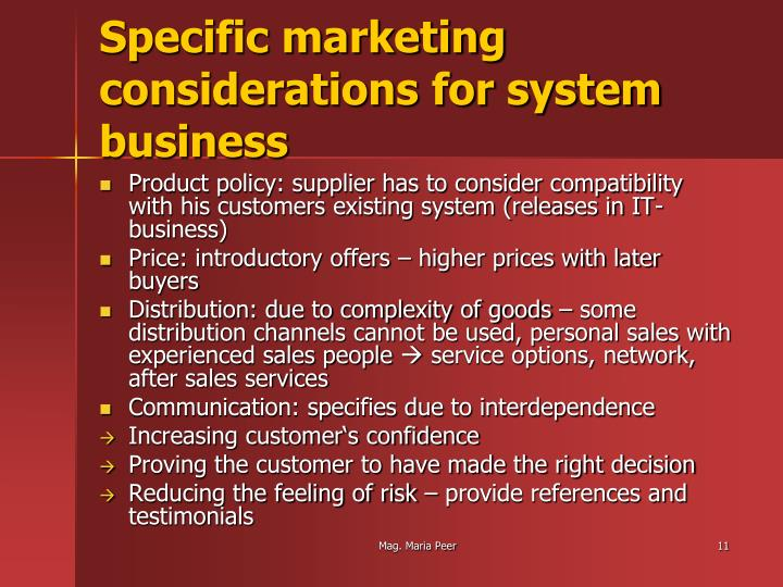 Specific marketing considerations for system business