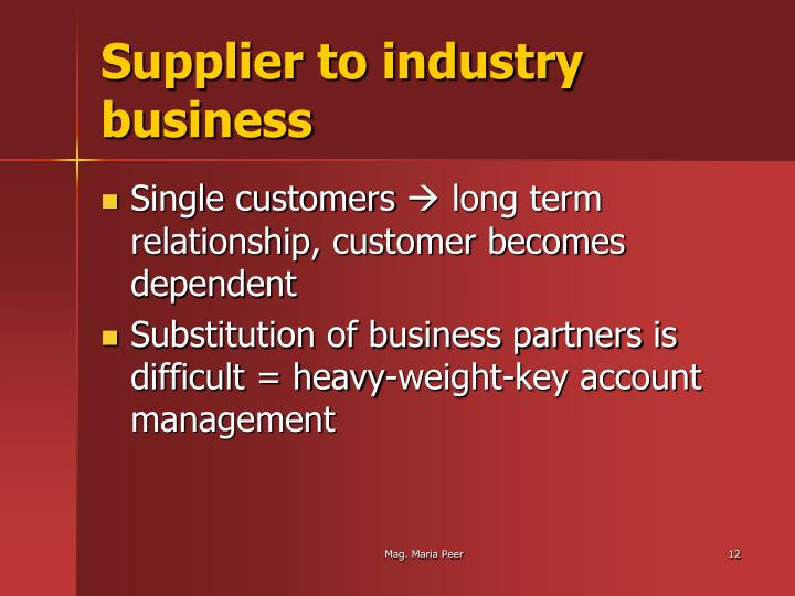 Supplier to industry business