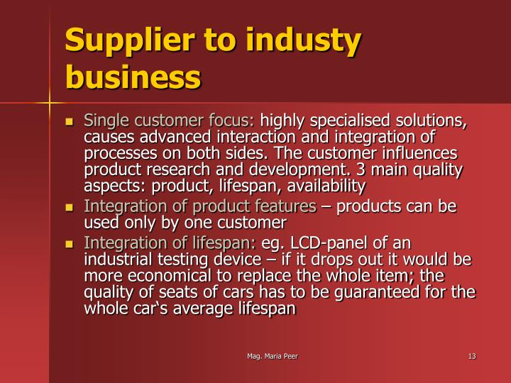 Supplier to industy business