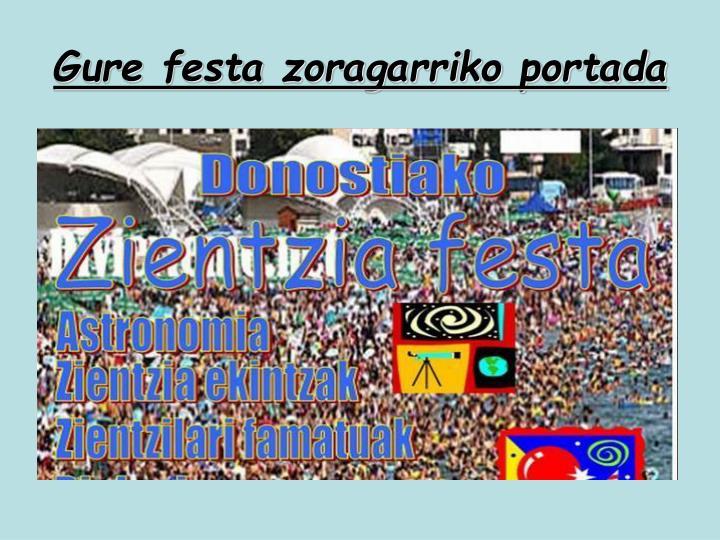 Gure festa zoragarriko portada