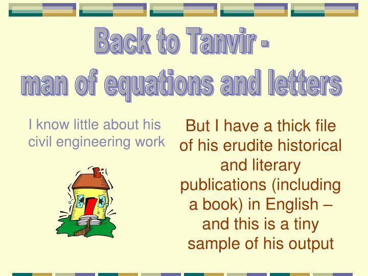 Back to Tanvir -