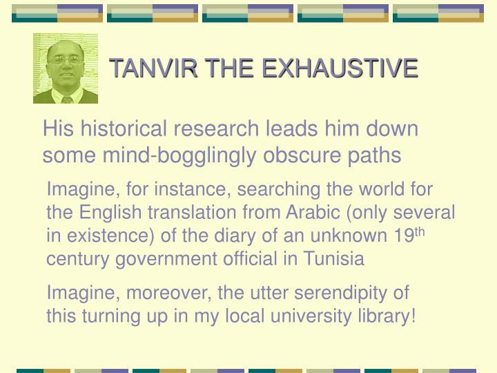 TANVIR THE EXHAUSTIVE