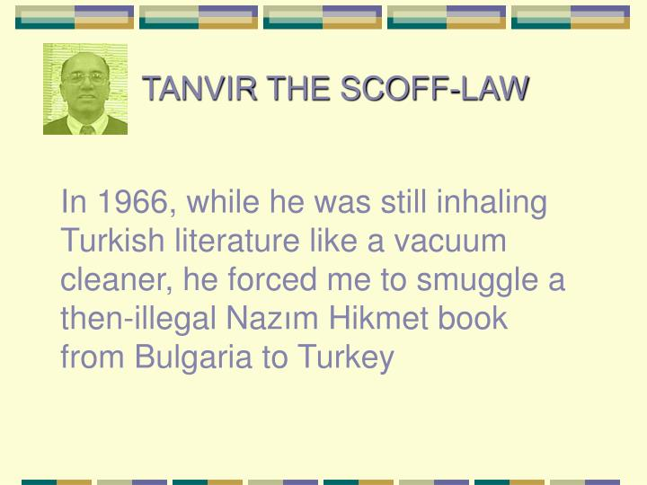 TANVIR THE SCOFF-LAW