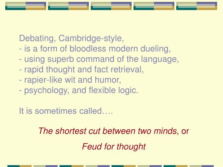 Debating, Cambridge-style,