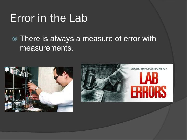 Error in the Lab