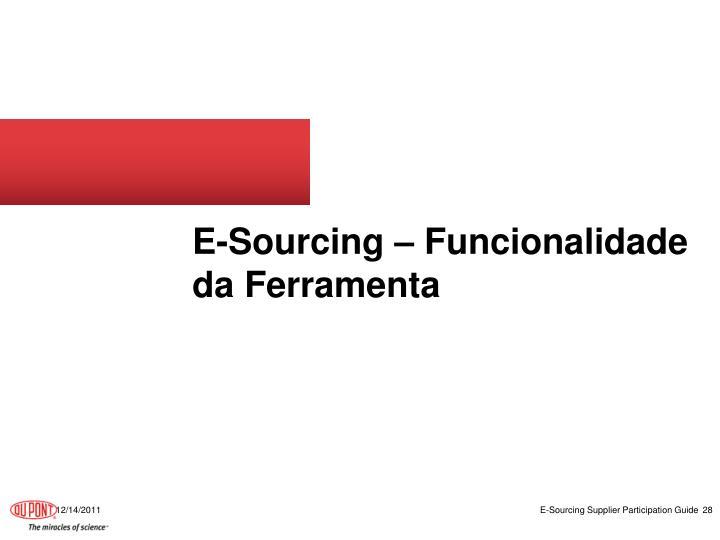 E-Sourcing – Funcionalidade da Ferramenta