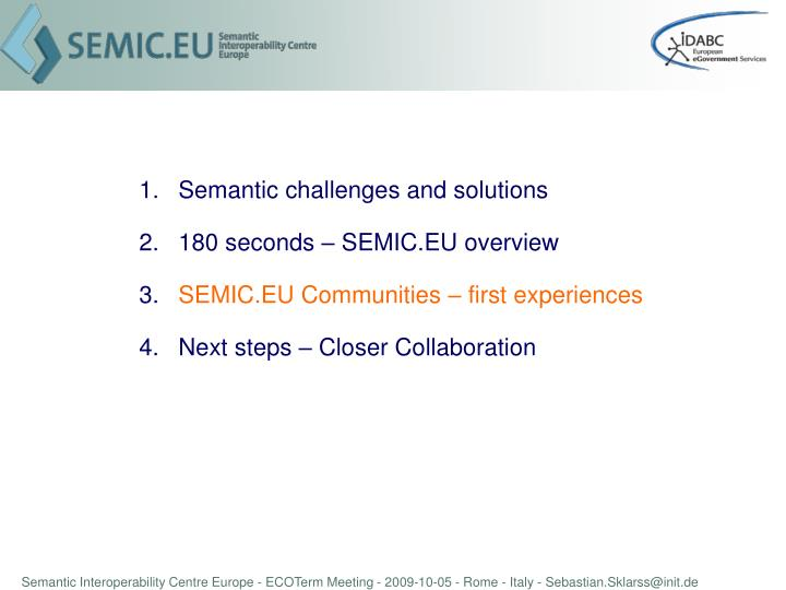 Semantic challenges and solutions