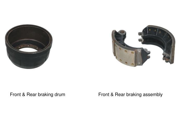 Front & Rear braking drum