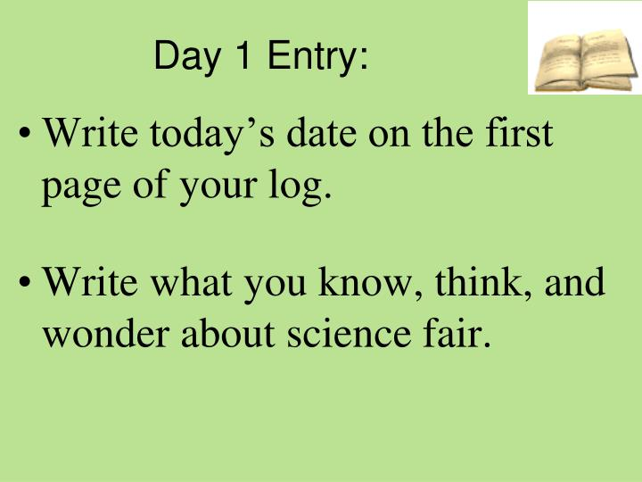 Day 1 Entry:
